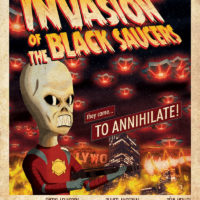 Hollywood Burns - Invasion of the Black Saucers