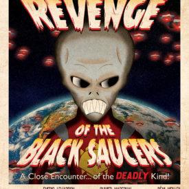 Hollywood Burns - Revenge of the Black Saucers